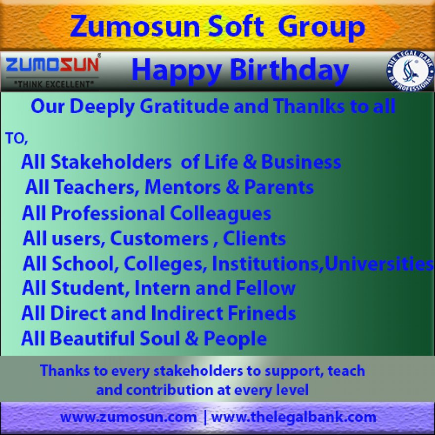 Deep Gratitude To All Stakeholders of Zumosun Soft Group